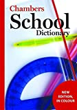 img - for Chambers School Dictionary book / textbook / text book