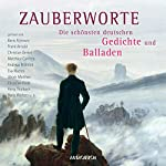Zauberworte: Die schönsten deutschen Gedichte und Balladen |  div.