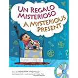 A Mysterious Present (Bilingual English-Spanish with Audio CD) (English and Spanish Edition)