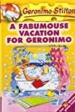 img - for A Fabumouse Vacation for Geronimo (Geronimo Stilton) book / textbook / text book