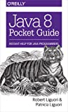 img - for Java 8 Pocket Guide book / textbook / text book