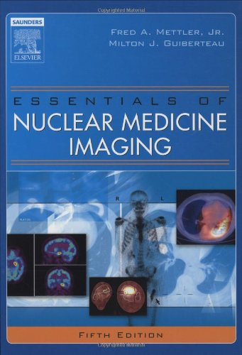 Essentials of Nuclear Medicine Imaging 5th edition