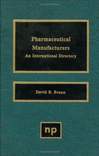 Pharmaceutical Manufacturers: An International Directory