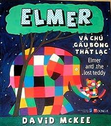 Elmer and The Lost Teddy Vietnamese/English Children\'s Bilingual Book
