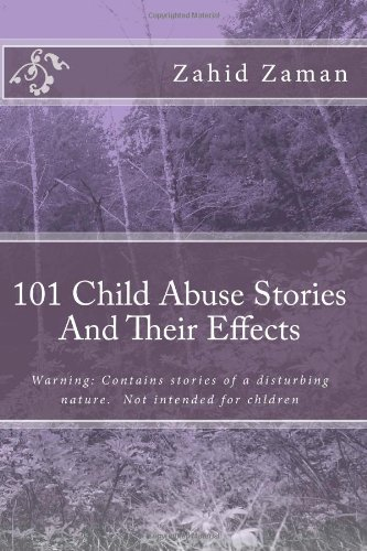 101 Child Abuse Stories And Their Effects