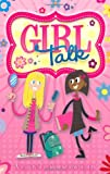 Caroline Plaisted Growing Up: Girl Talk: A Survival Guide to Growing Up