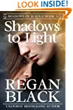 Shadows to Light (Shadows of Justice Book 5)