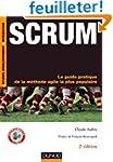 Scrum : Le guide pratique de la m�tho...