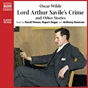 Lord Arthur Saviles Crime and Other Stories | [Oscar Wilde]