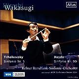チャイコフスキー:交響曲第5番、ハイドン:交響曲第99番 (Tchaikovsky: Sinfonie Nr.5, Haydn: Sinfonie Nr.99 / Hiroshi Wakasugi, Kolner Rundfunk-Sinfonie-Orchester)