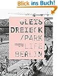 Gleisdreieck / Parklife Berlin (Urban...