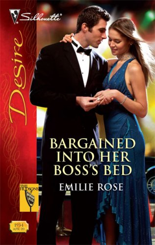 Bargained Into Her Boss's Bed (Silhouette Desire), EMILIE ROSE
