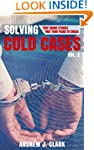 Solving Cold Cases - Volume 2: True C...