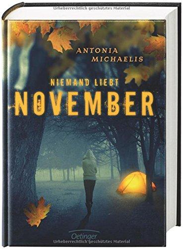 Buchseite und Rezensionen zu 'Niemand liebt November' von Antonia Michaelis