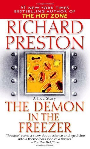 The Demon in the Freezer: A True Story by Preston, Richard (2003) Mass Market Paperback (Demon In Freezer compare prices)