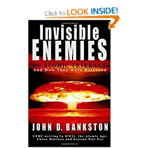 Amazon.com: Invisible Enemies of Atomic Veterans (9781412003001 ...