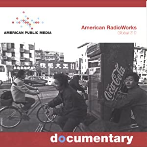 Global 3.0 | [American RadioWorks]