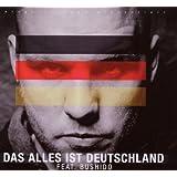 """Das Alles Ist Deutschlandvon """"Fler Feat.Bushido"""""""