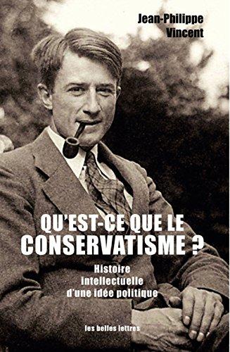 quest-ce-que-le-conservatisme-histoire-intellectuelle-dune-idee-politique