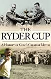 img - for The Ryder Cup: A History book / textbook / text book
