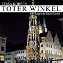 Toter Winkel. Ein Jeannette Dürer Krimi Hörbuch von Tessa Korber Gesprochen von: Karen Schulz-Vobach