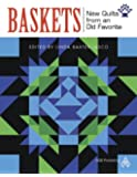 Baskets: New Quilts from an Old Favorite
