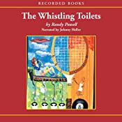 Whistling Toilets | [Randy Powell]