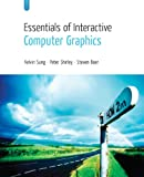 img - for Essentials of Interactive Computer Graphics: Concepts and Implementation book / textbook / text book