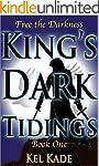 Free the Darkness (King's Dark Tiding...