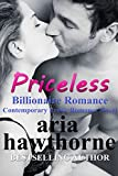 Priceless - Billionaire Romance: Contemporary Erotic Romance Novel
