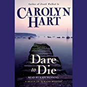 Dare to Die | [Carolyn Hart]