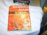img - for Baseball Rules in Pictures book / textbook / text book