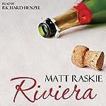Riviera | Matt Raskie