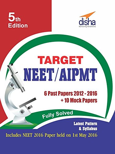 Target NEET/AIPMT (2012-16 Solved Papers + 10 Mock Papers)