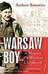 Warsaw Boy: A Memoir Of A Wartime Chi...