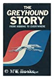 The Greyhound story: From Hibbing to everywhere