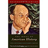 The Irony of American Historyby Reinhold Niebuhr