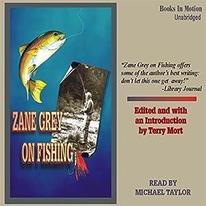 Zane Grey on Fishing Audiobook