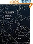 Processing: A Programming Handbook fo...