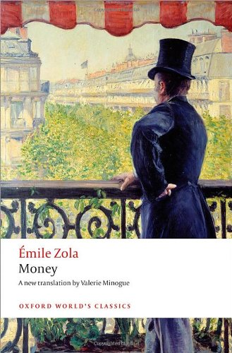 Emile Zola - Money (trans. by Valerie Minogue)