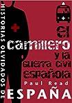 El Camillero Y La Guerra Civil Espa�ola