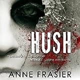 Hush ~ Anne Frasier
