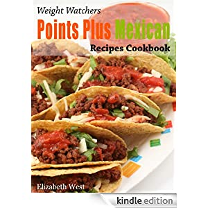 free weight watchers points plus mexican recipes cookbook kindle pinching your pennies forums. Black Bedroom Furniture Sets. Home Design Ideas