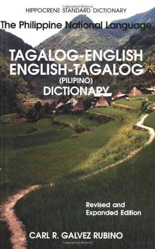 Tagalog-English/English-Tagalog Standard Dictionary:...