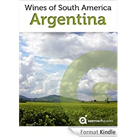 Wines of Argentina (South America Wine Guide) (English Edition)