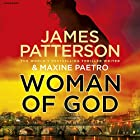 Woman of God Audiobook by James Patterson Narrated by Therese Plummer