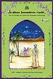 In dieser besonderen Nacht...: Die Geschichte der Geburt des Propheten Muhammad