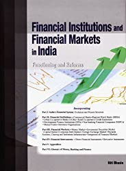 Financial Institutions & Financial Markets in India: Functioning & Reforms