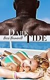 Dark Tide: An Interracial Adventure on the High Seas