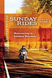 Sunday Rides on Two Wheels- Motorcycling in Southern Wisconsin